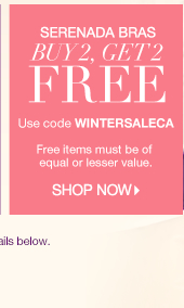Buy 2 Serenada Bras, Get 2 Free