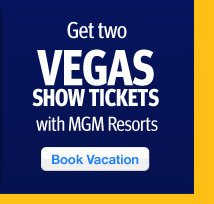 Get Two Vegas Show Tickets