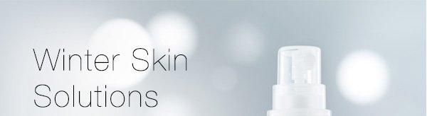 Winter Skin Solutions