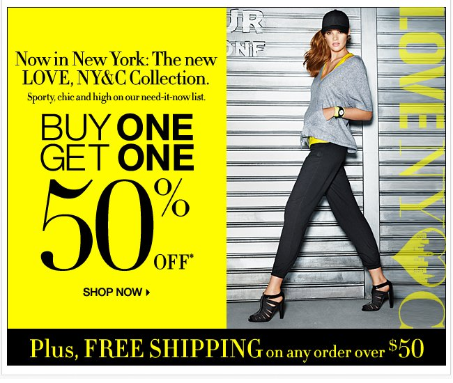 Buy One, Get One 50% Off LOVE, NY&C Collection!