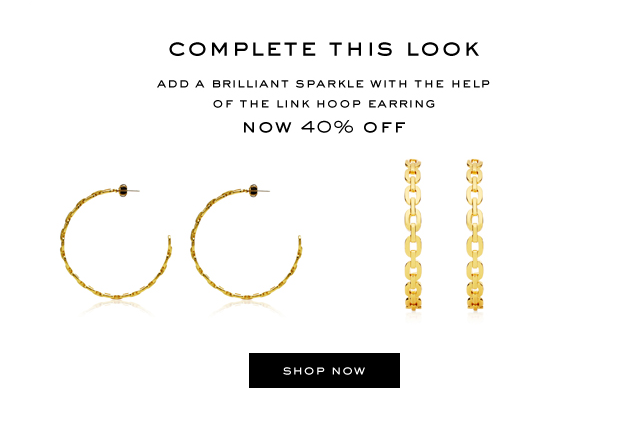 COMPLETE THIS LOOK. Add a brilliant sparkle with the help of the link hoop earring. Now 40 percent off. SHOP NOW.