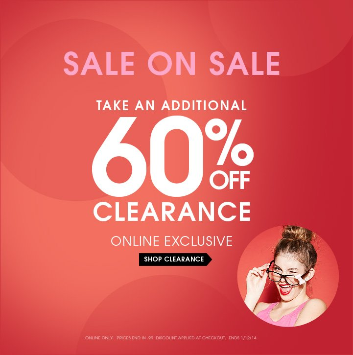 Sale on Sale - Take an Additional 60% OFF Clearance!