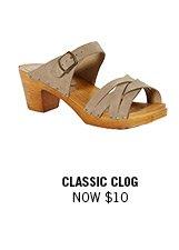 Classic Clog now $10