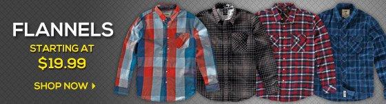 Flannels start at $19.99!