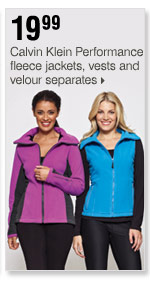19.99  Calvin Klein Performance fleece jackets, vests and velour separates