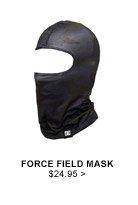 Force Field Mask $24.95