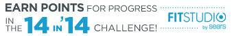 EARN POINTS FOR PROGRESS IN THE 14 in '14 CHALLENGE! | FITSTUDIO by SEARS