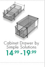 Cabinet Drawer by Simple Solutions  14.99 - 19.99