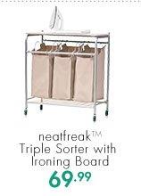 neatfreak™ Triple Sorter with Ironing Board  69.99