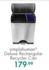 simplehuman® Deluxe Rectangular Recycler Can  179.99