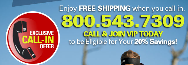 Call & Join VIP Today to be Eligible for Your 20% Savings