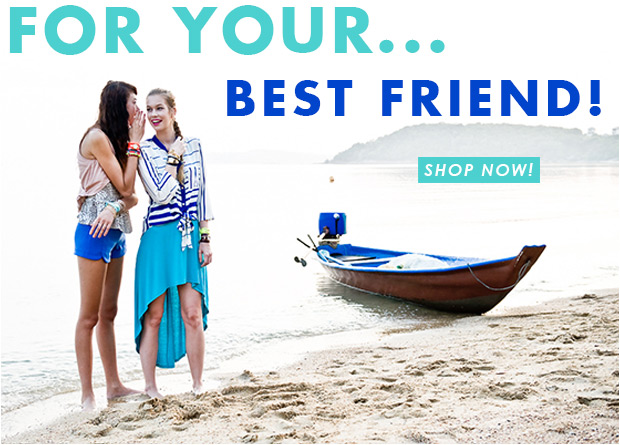For Your... Best Friend! Shop Now!