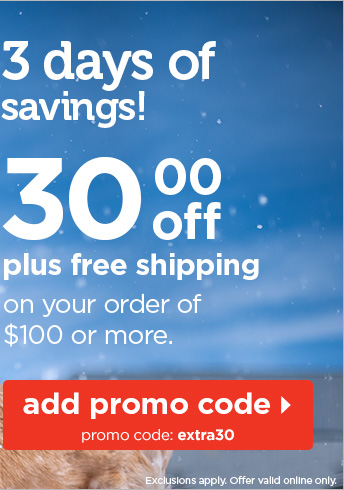 3 days of savings! $30 off plus free shipping on your order of $100 or more.