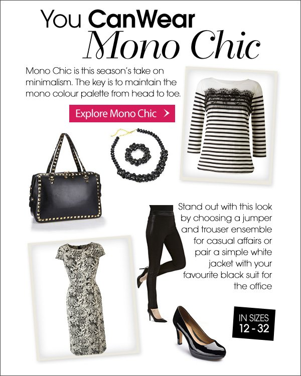 You CanWear Mono Chic - Learn More