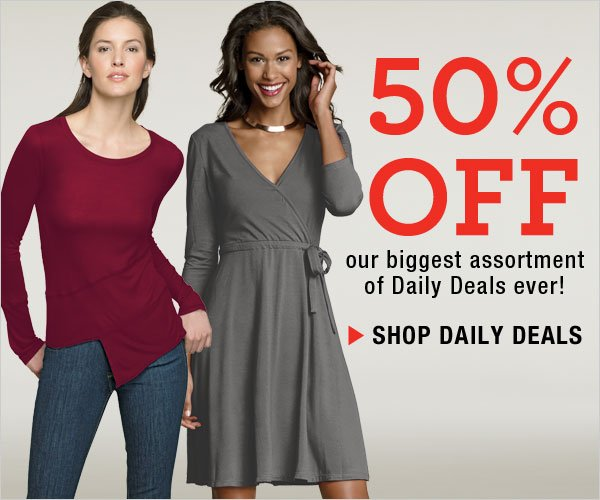 Daily Deals: 50% off our biggest assortment ever