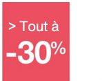 Tout à -30%