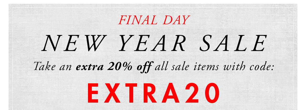 New Year Sale - Extra 20