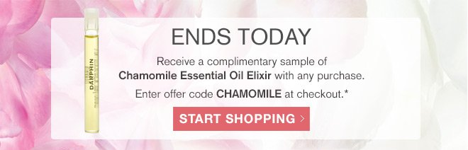 Receive a complimentary sample of Chamomile Essential Oil with any purchase. While supplies last.