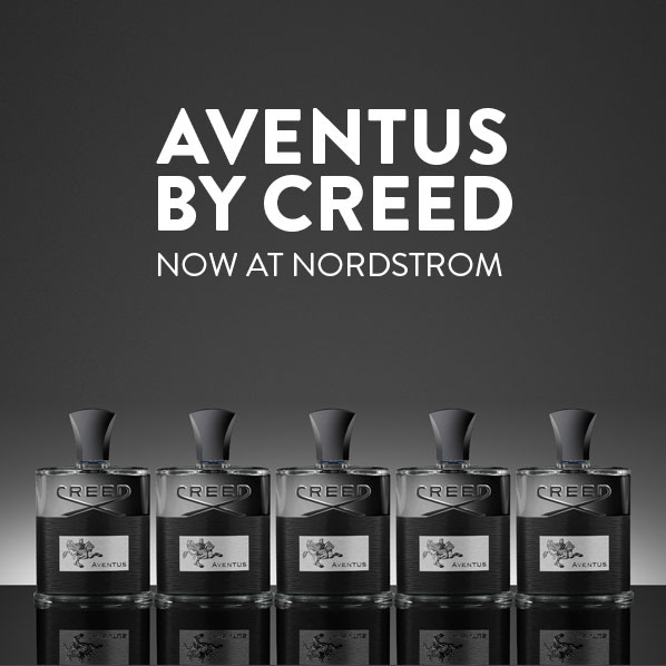 AVENTUS BY CREED - NOW AT NORDSTROM