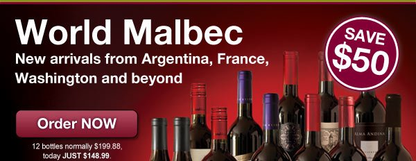 World Malbec. Save $50.
