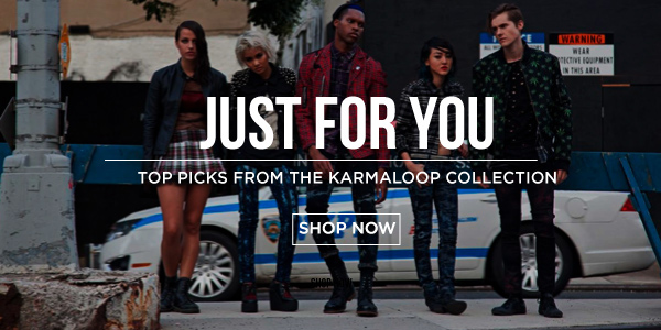 Just For You: Top Picks from the Karmaloop Collection