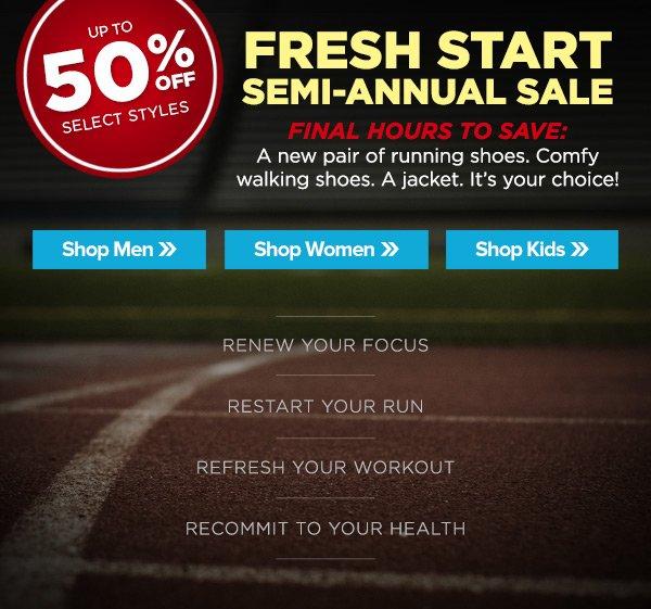 Final Hours: Fresh Start Semi-Annual Sale
