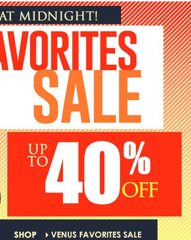 YOUR Favorite Styles, Up to 40% OFF, Today Only! SHOP NOW!