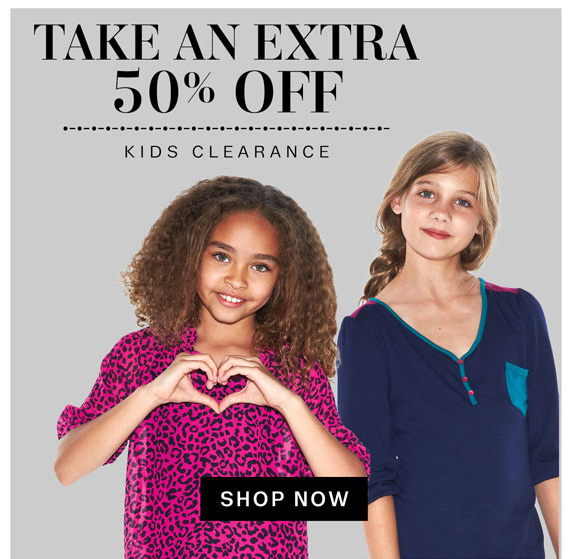 Take an extra 50% Off. Kids Clearance. Shop Now
