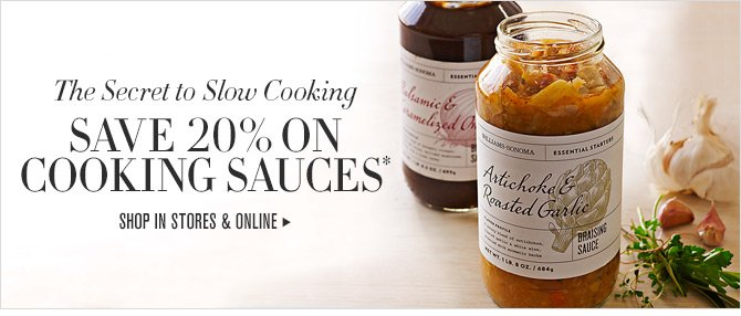 The Secret to Slow Cooking - SAVE 20% ON COOKING SAUCES* - SHOP IN STORES & ONLINE