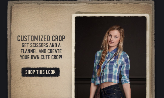 CUSTOMIZED CROP GET SCISSORS AND A FLANNEL AND CREATE YOUR OWN CUTE CROP! SHOP THIS LOOK