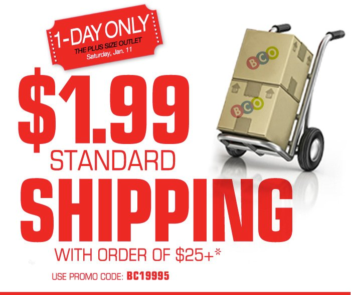 1-Day Only 1.99 Standard Shipping with order of 25 or more