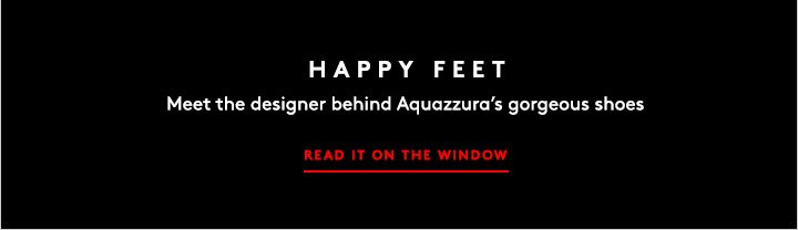 Our latest obsession: Aquazzura shoes. Shop the lookbook!
