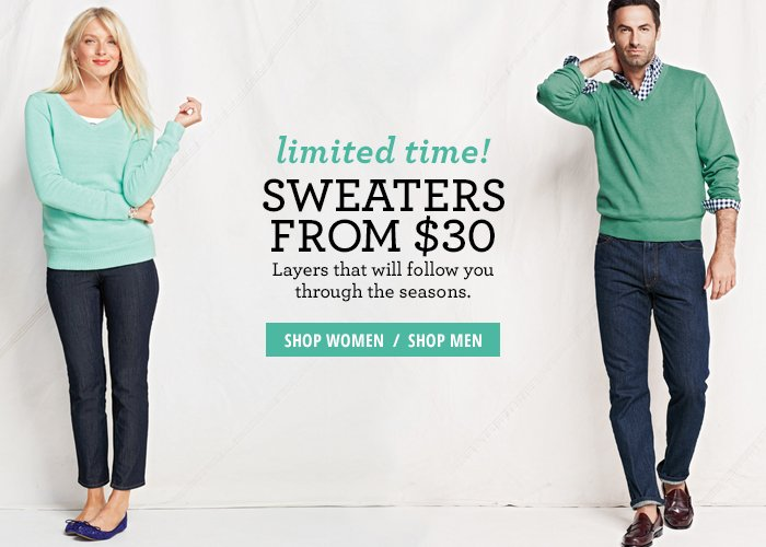 Limited Time! - Sweaters from $30