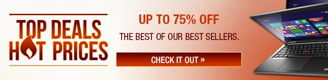 Top Deal Hot Prices - up to 75% off the best of our best sellers - check it out