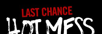 LAST CHANCE HOT MESS CLEARANCE UP TO 7% OFF