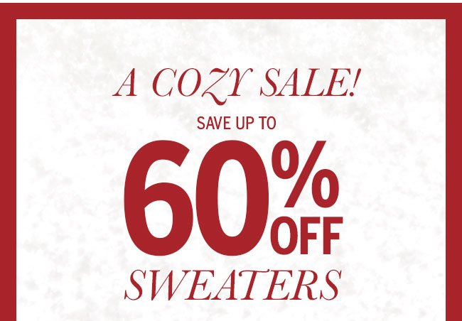 A cozy sale! Save up to 60% off sweaters
