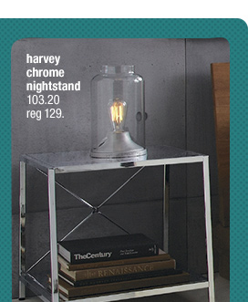 harvey chrome nightstand 103.20 reg 129.