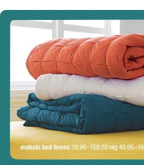 mahalo bed linens 39.96-159.20 reg  49.95-199.