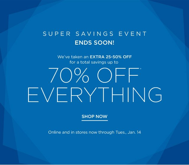 Up to 70%* Off Everything