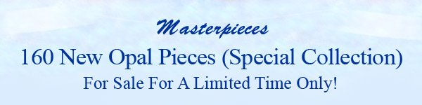 Masterpieces 160 New Opal Pieces