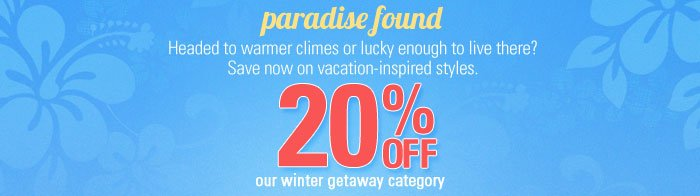 20% off our winter getaway category