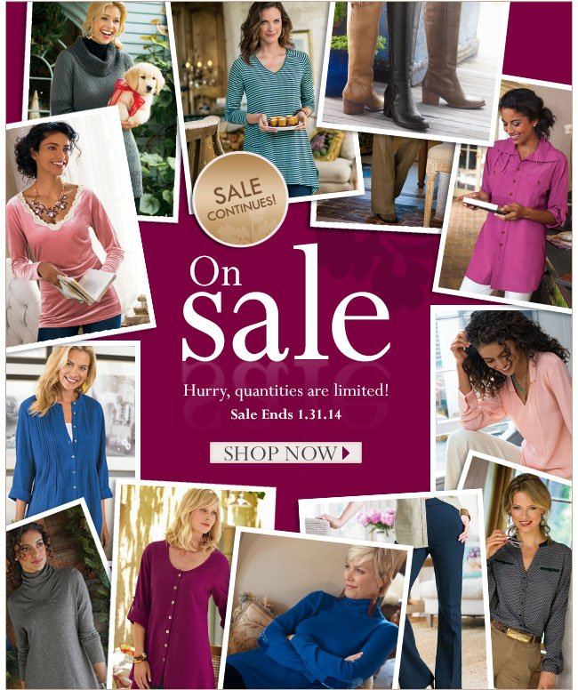 Sale Conitnues! Hurry, Quantities are limited! Sale ends 1.31.14