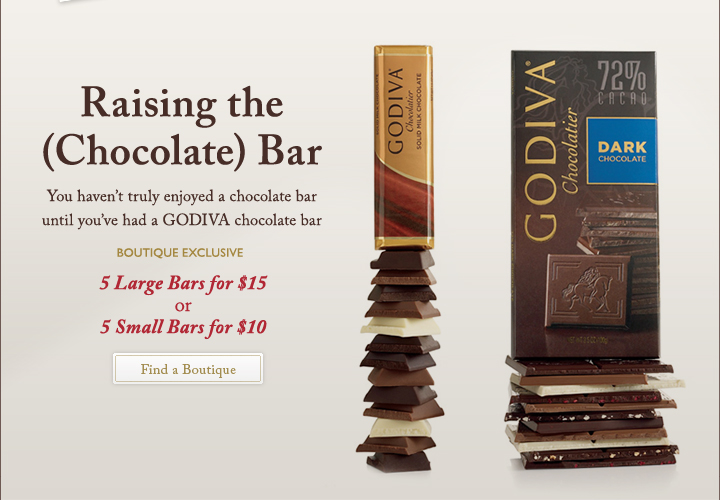 Raising the (Chocolate) Bar | You haven't truly enjoyed a chocolate bar until you've had a GODIVA chocolate bar | BOUTIQUE EXCLUSIVE 5 Large Bars for $15 or 5 Small Bars for $10 | Find a Boutique