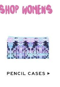 Shop Womens Pencil Cases