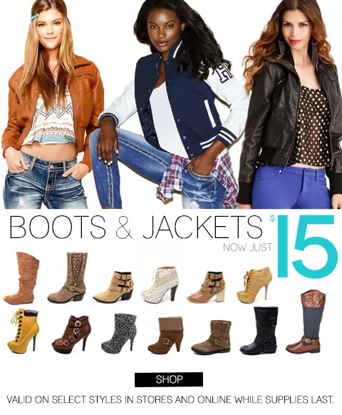 ONLINE NOW & IN-STORES: Select Boots & Jackets now only $15!
