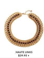 Haute Links - $39.95