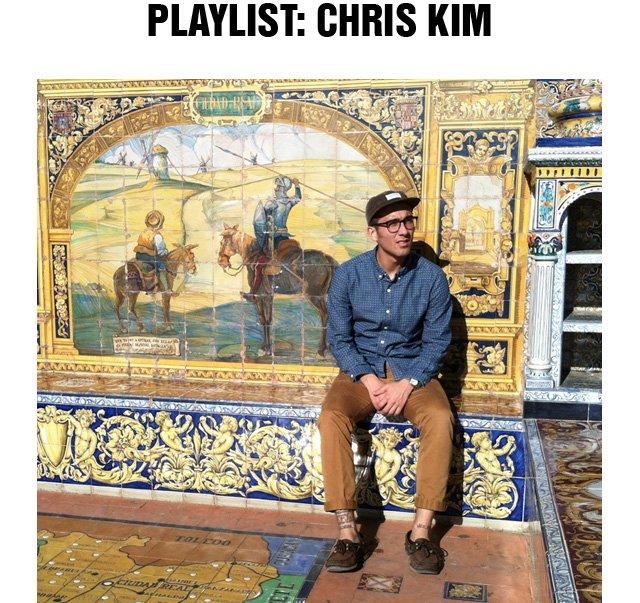 Playlist: Chris Kim