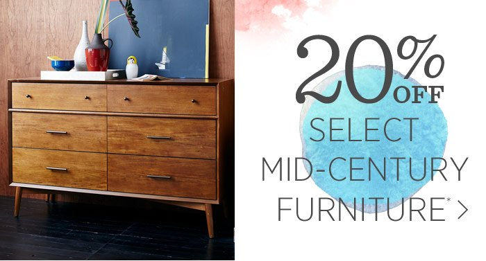 20% Off  Select Mid-Century Furniture*