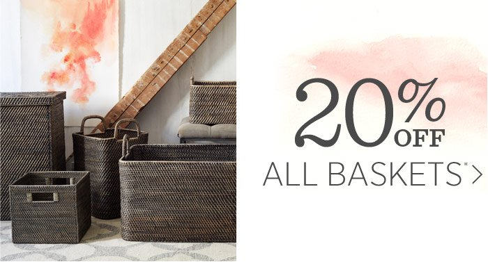 20% Off  All Baskets*