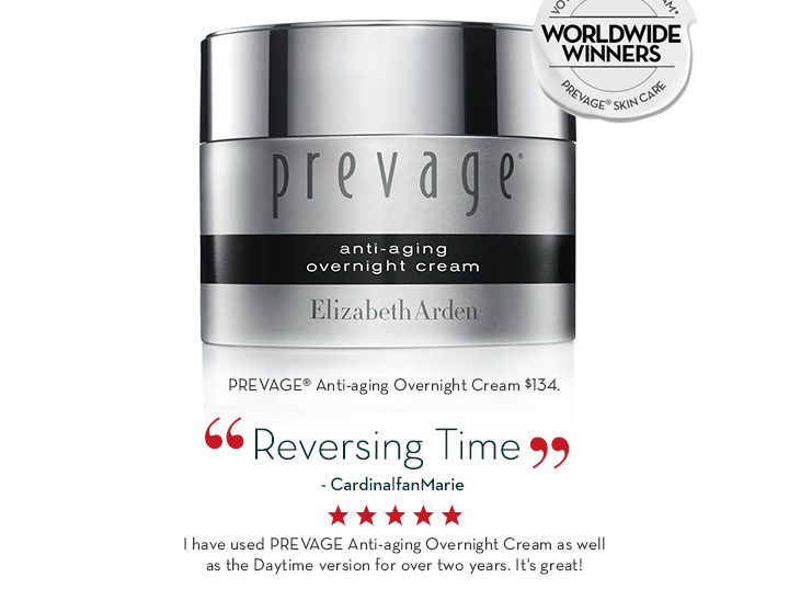 """PREVAGE® Anti-aging Overnight Cream $134. """"Reversing Time"""" - CardinalfanMarie. I have used PREVAGE® Anti-aging Overnight Cream as well as the Daytime version for over two years. It's great!"""